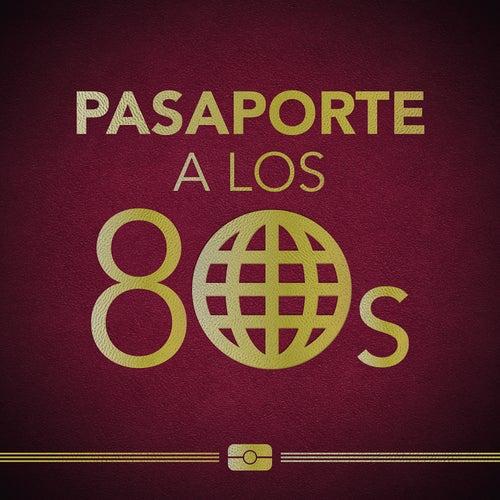 Pasaporte a los 80s de Various Artists