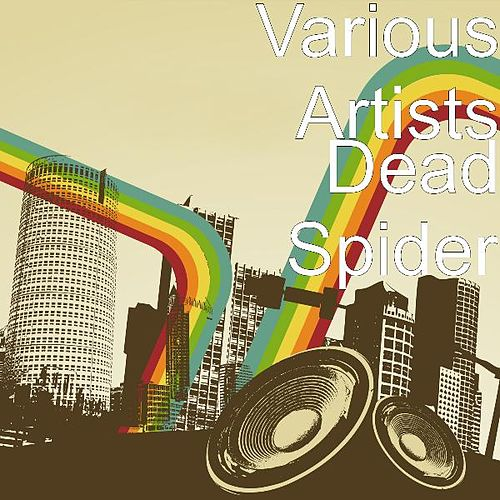 Dead Spider by Various Artists