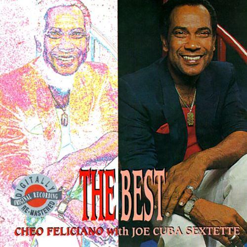 The Best With Joe Cuba Sextette de Cheo Feliciano