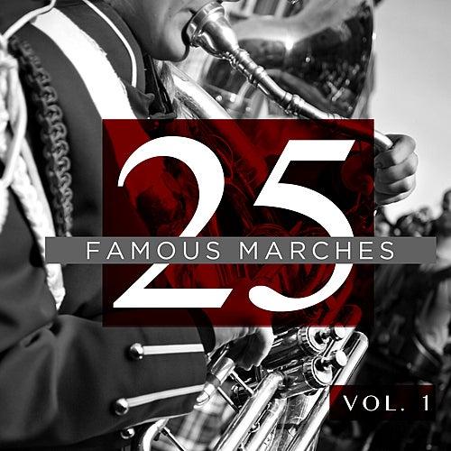 25 Famous Marches, Vol. 1 von Various Artists