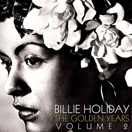 The Golden Years Volume 2 de Billie Holiday