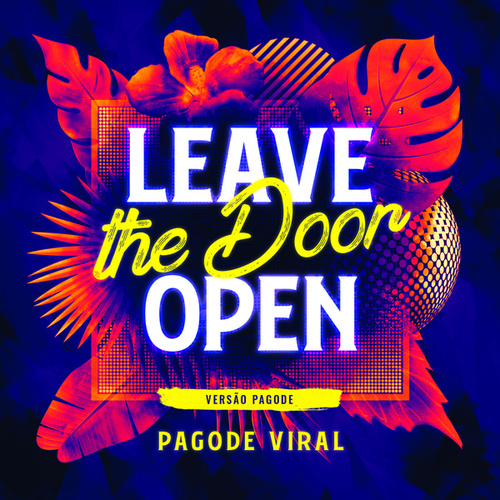 Leave The Door Open - Pagode von Pagode Viral