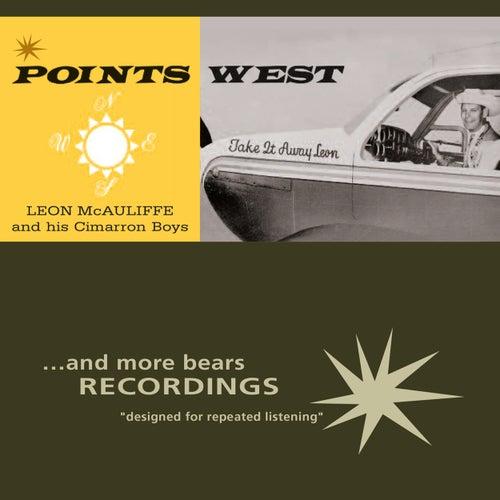 Points West by Leon McAuliffe