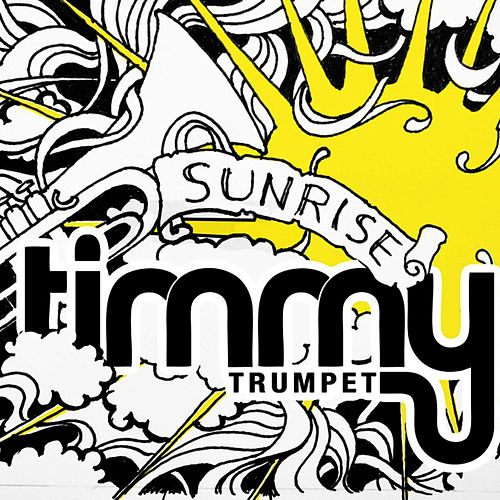 Sunrise de Timmy Trumpet