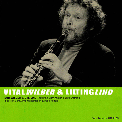 Vital Wilberg & Lilting Lind (Remastered 2021) by Bob Wilber