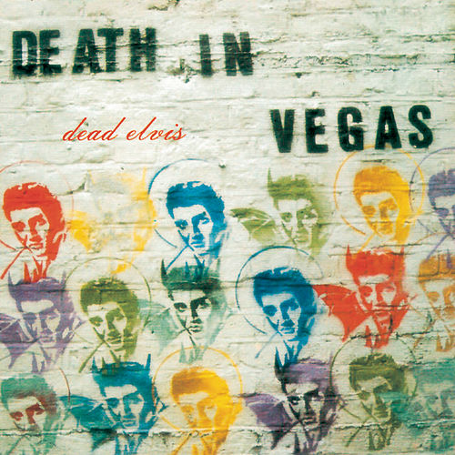 Dead Elvis de Death in Vegas