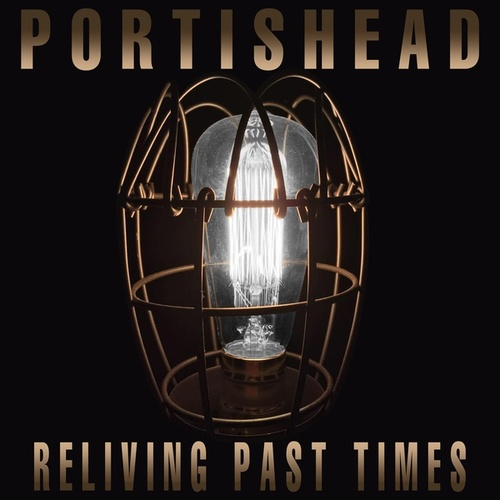 Reliving Past Times: The Interviews fra Portishead