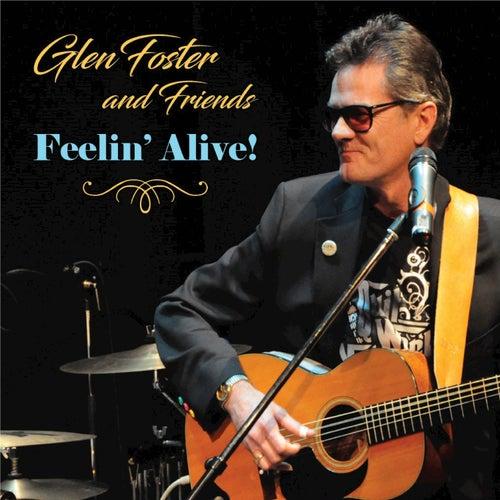 Feelin' Alive! by Glen Foster