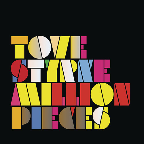Million Pieces by Tove Styrke