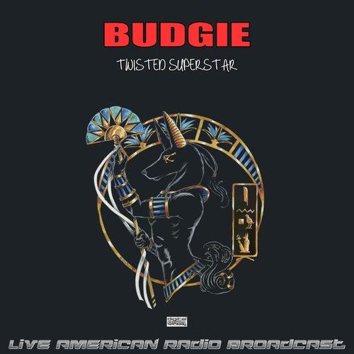Twisted Superstar (Live) de Budgie