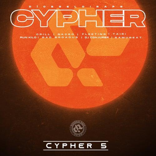 Cypher 5 by Díceselo!RAPS