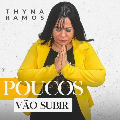 Poucos Vão Subir by Thyna Ramos