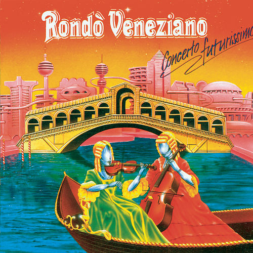 Concerto Futurissimo von Rondò Veneziano