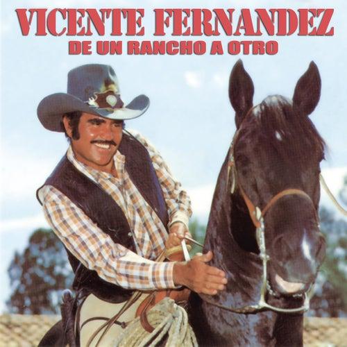 De Un Rancho A Otro de Vicente Fernández