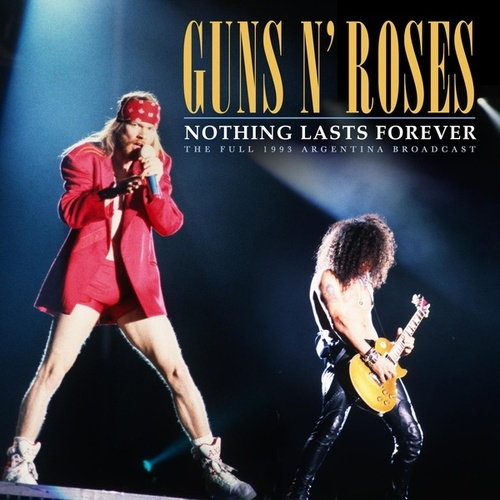 Nothing Lasts Forever von Guns N' Roses