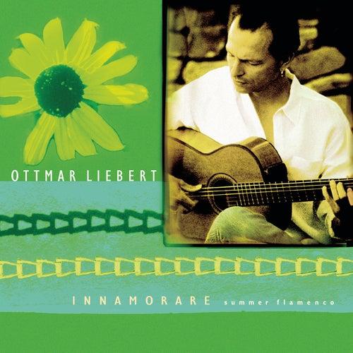 INNAMORARE / Summer Flamenco de Ottmar Liebert