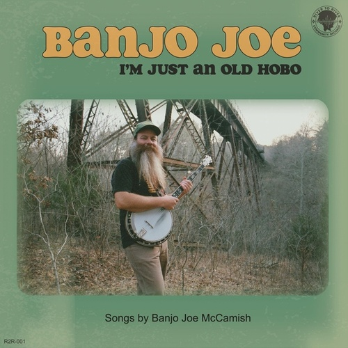 I'm Just an Old Hobo by Gus Cannon