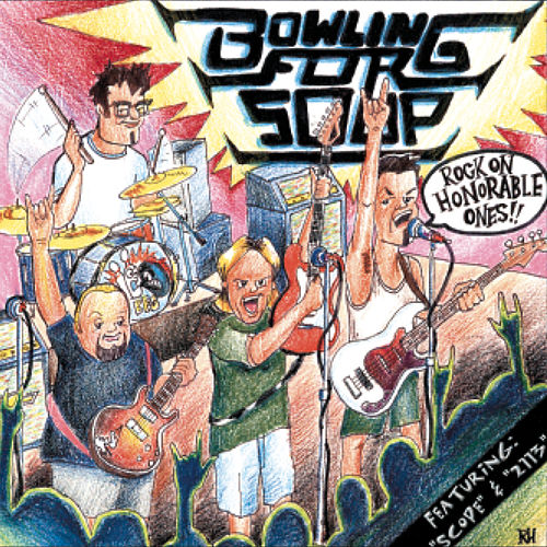 Rock On Honorable Ones de Bowling For Soup