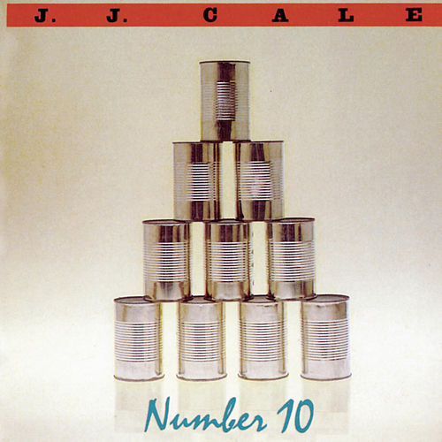 Number 10 by JJ Cale
