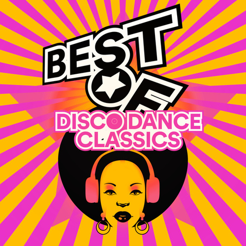 Best of Disco Dance - Classics by Various Artists