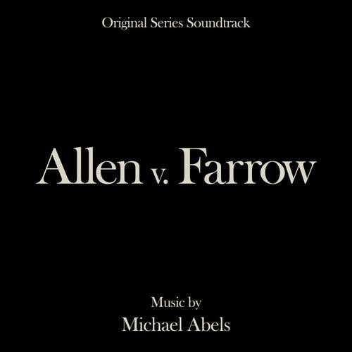 Allen v. Farrow (Original Series Soundtrack) de Michael Abels