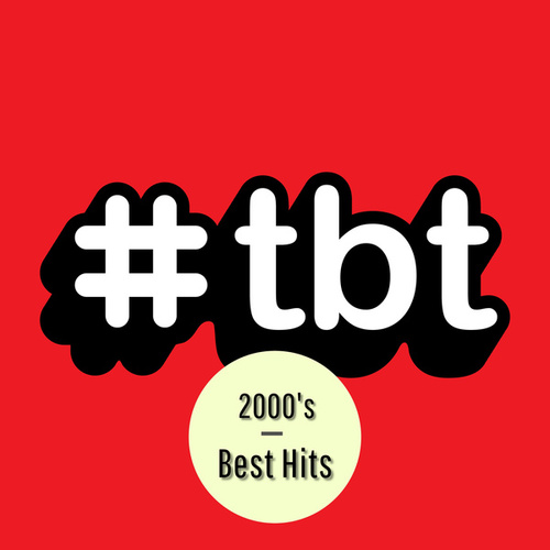#TBT 2000's Best Hits fra Various Artists