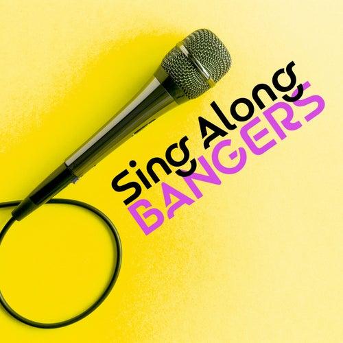 Sing Along Bangers de Various Artists