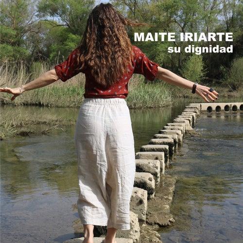 Su Dignidad by Maite Iriarte