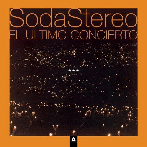 El Ultimo Concierto A de Soda Stereo