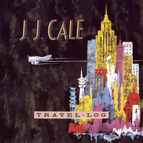 Travel-Log by JJ Cale