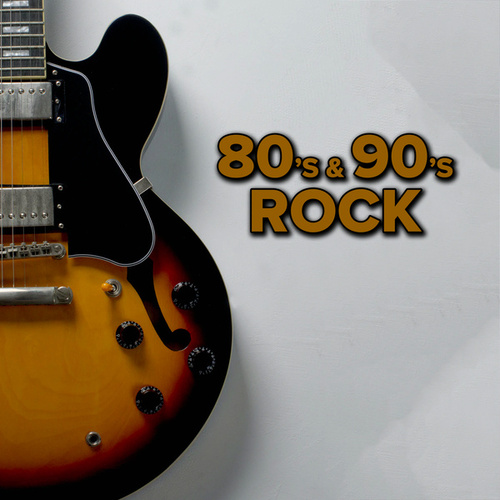 80's & 90's Rock by Various Artists