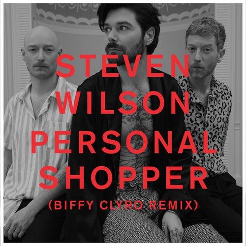 PERSONAL SHOPPER (Biffy Clyro Remix) de Steven Wilson