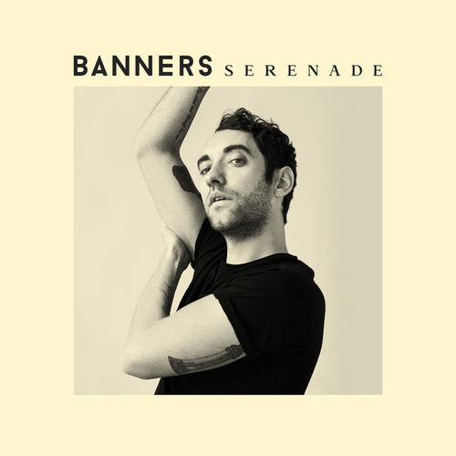 Serenade by BANNERS