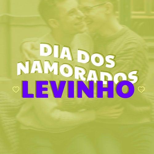 Dia dos Namorados Levinho by Various Artists