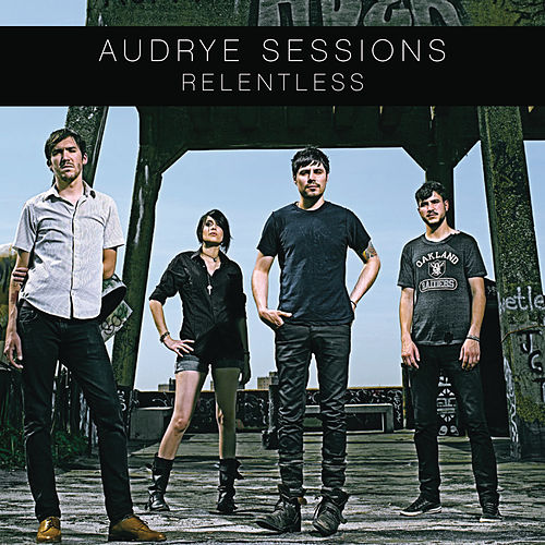 Relentless by Audrye Sessions
