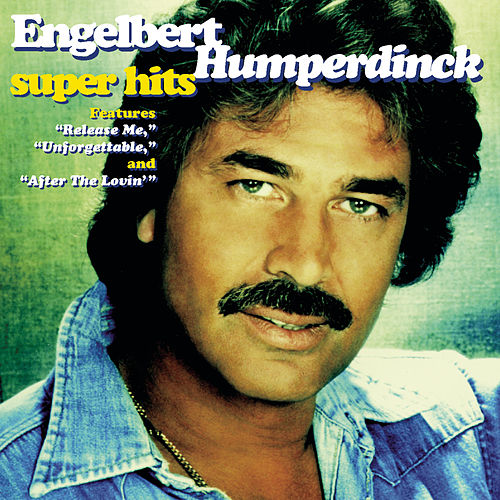 Super Hits by Engelbert Humperdinck
