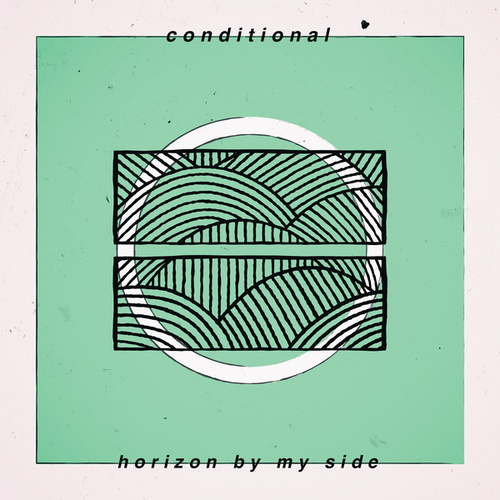 Horizon by My Side by Conditional