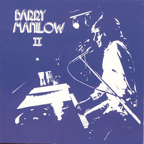 Barry Manilow II by Barry Manilow