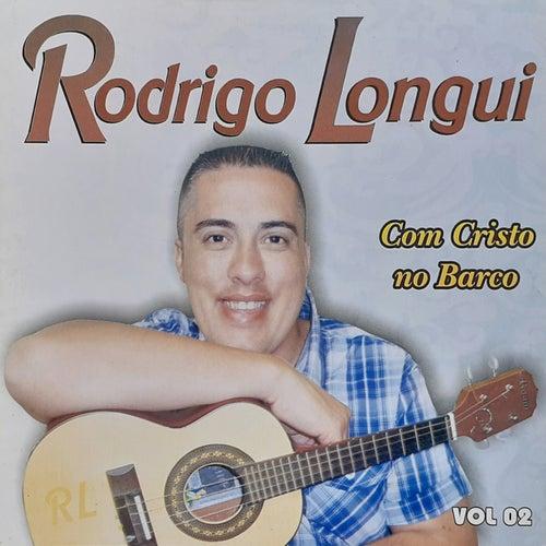 Com Cristo no Barco, Vol. 02 by Rodrigo Longui