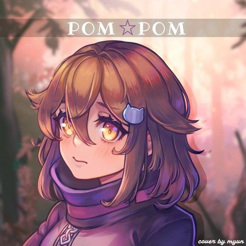 Pom Pom by Myun
