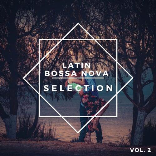 Latin Bossa Nova Selection Vol. 2 de Various Artists