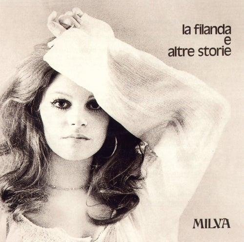 La Filanda E Altre Storie by Milva