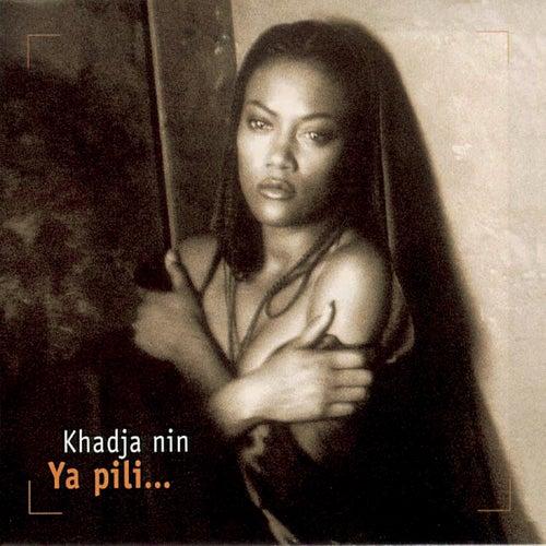 Ya Pili by Khadja Nin