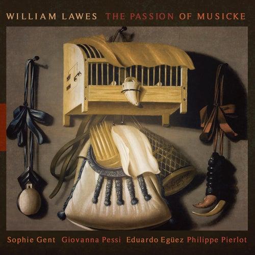 William Lawes: The Passion of Musicke de Philippe Pierlot