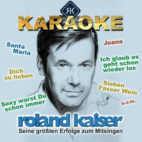 Karaoke - Seine größten Hits zum Mitsingen von Roland Kaiser