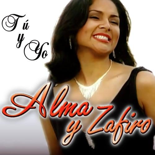 Tú y Yo von Alma y Zafiro