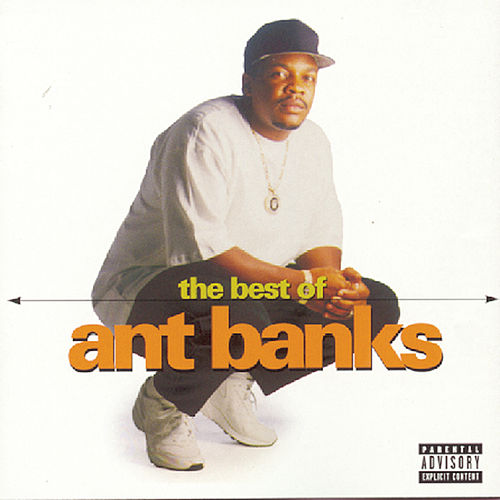 The Best Of Ant Banks by Ant Banks