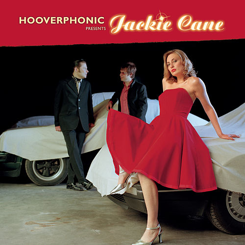 Hooverphonic presents Jackie Cane by Hooverphonic