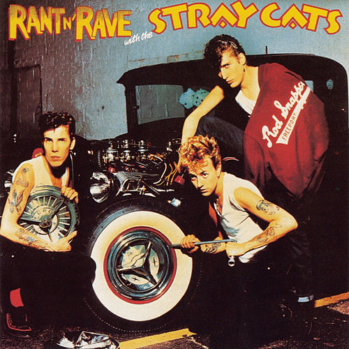 Rant 'N' Rave With The Stray Cats de Stray Cats