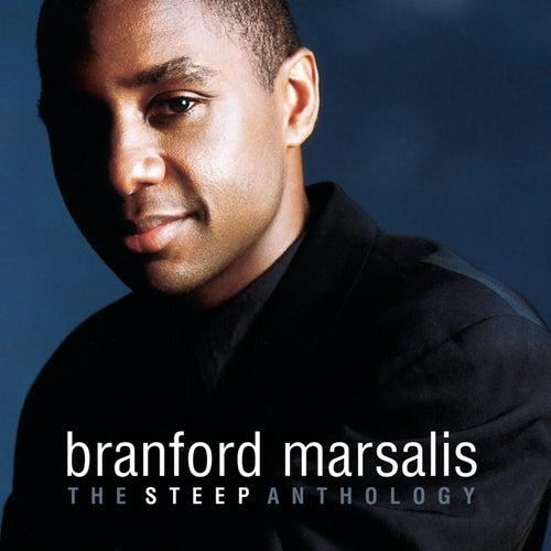 The Steep Anthology by Branford Marsalis